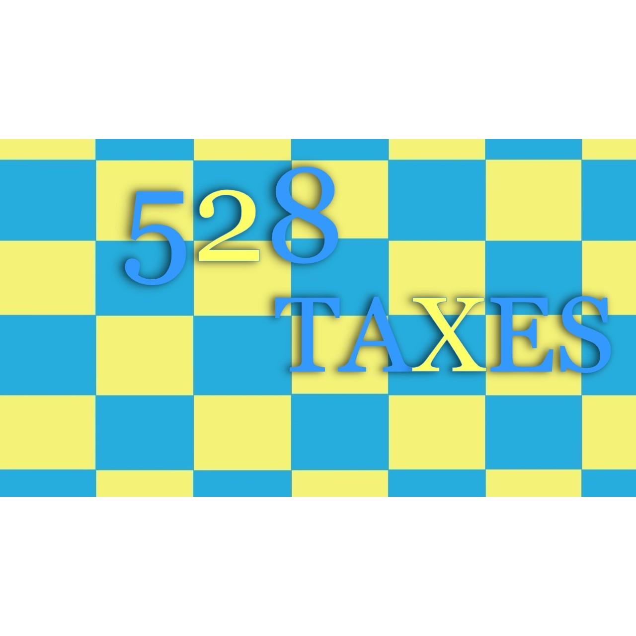 528 Taxes