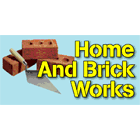 Home And Brick Works