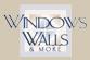 Windows, Walls & More