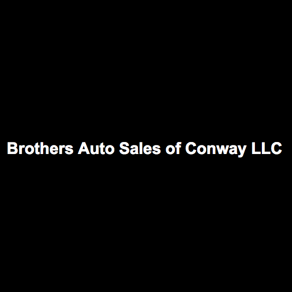 Brothers Auto Sales of Conway LLC