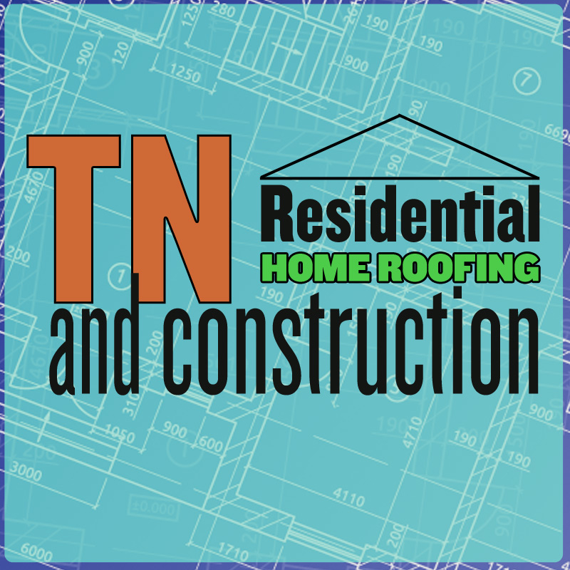 Tennessee Residential Home Roofing and Construction Inc.