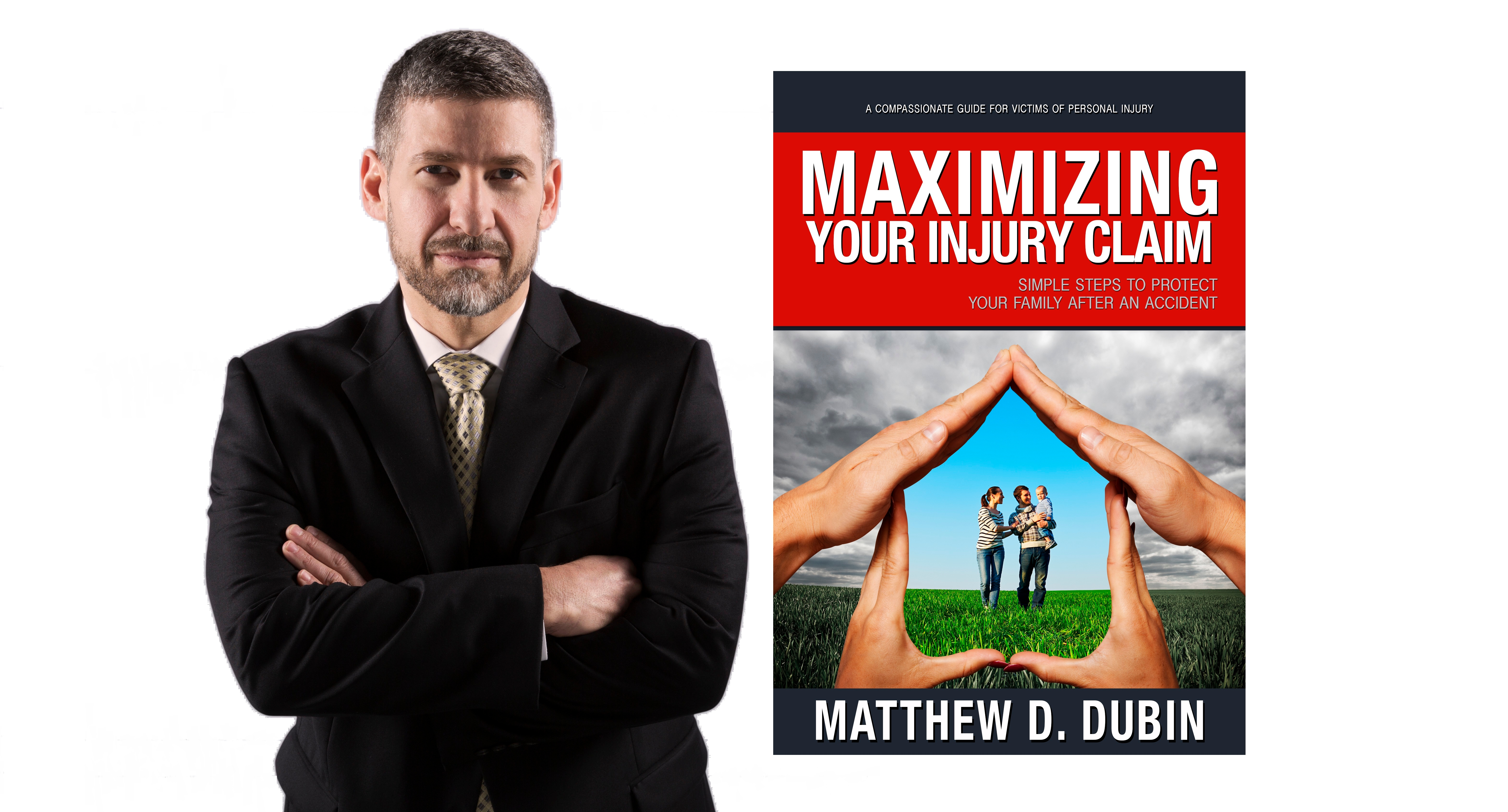 "Founding attorney Matthew D. Dubin with his Amazon bestselling book ""Maximizing Your Injury Claim."