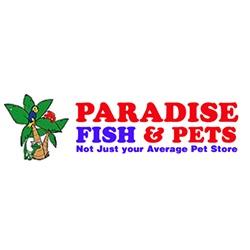 Paradise Fish And Pets