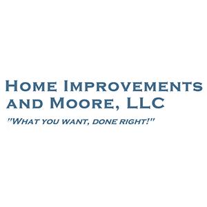 Home Improvements and Moore, LLC