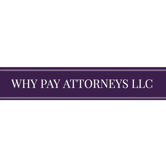 Why Pay Attorneys, LLC - Tempe, AZ - Paralegals