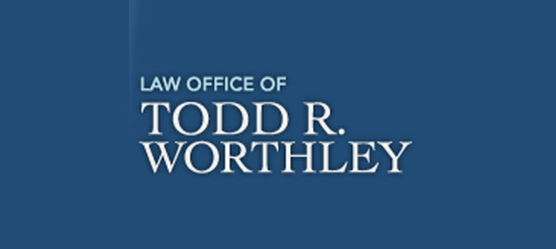 Law Office of Todd R. Worthley
