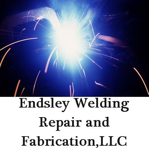 Endsley Welding Repair and Fabrication,LLC