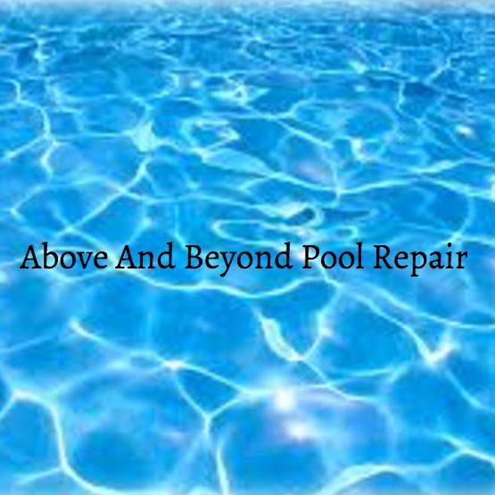 Above and Beyond Pool Repair