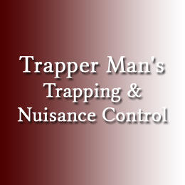 Trapper Man's Trapping & Nuisance Control