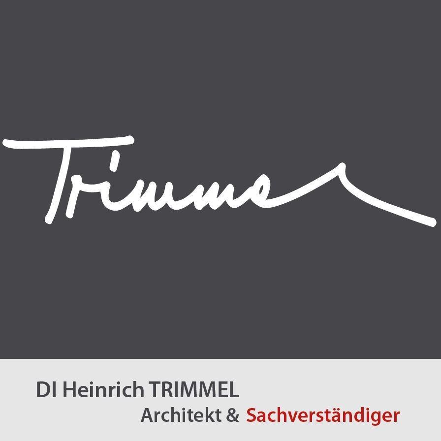 Architekt u Sachverständiger Trimmel Dipl-Ing. Trimmel Heinrich
