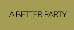 A Better Party
