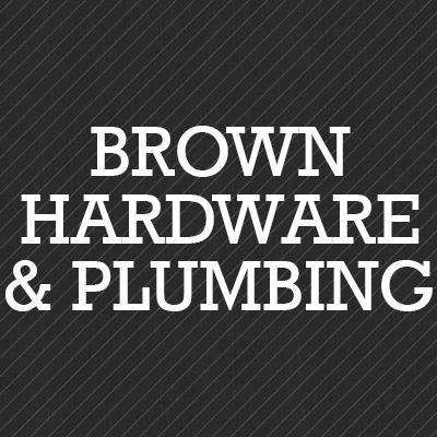 Brown Hardware & Plumbing