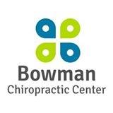 BOWMAN CHIROPRACTIC CENTER