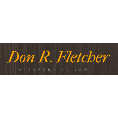 Don R. Fletcher - Attorney at Law