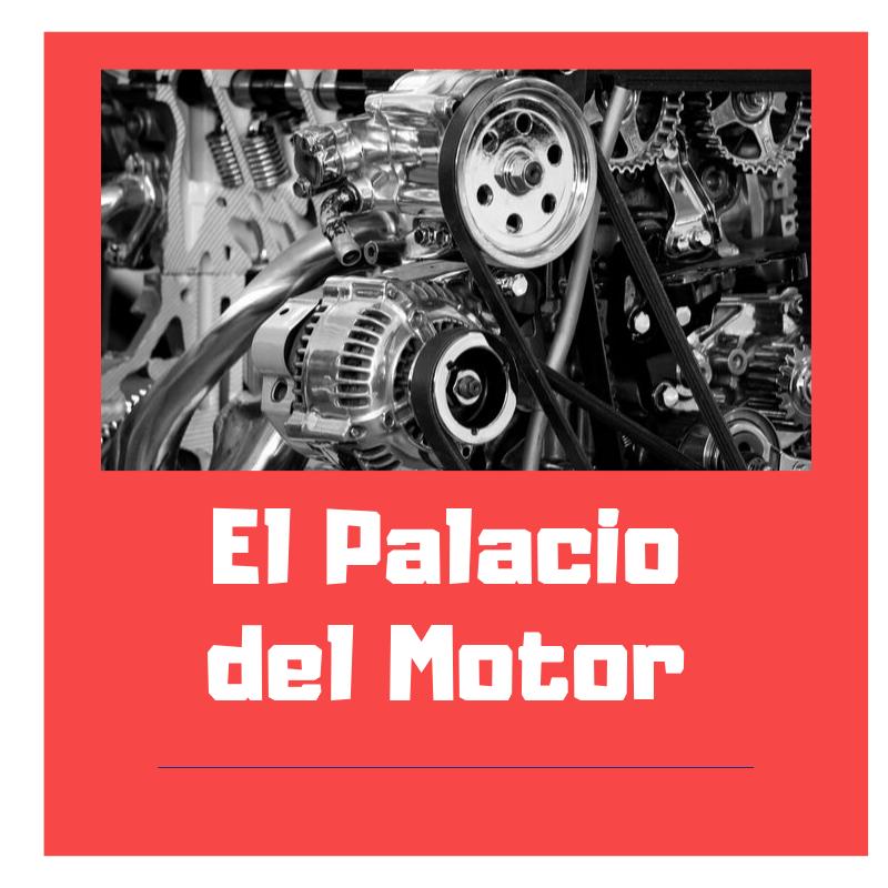 EL PALACIO DEL MOTOR