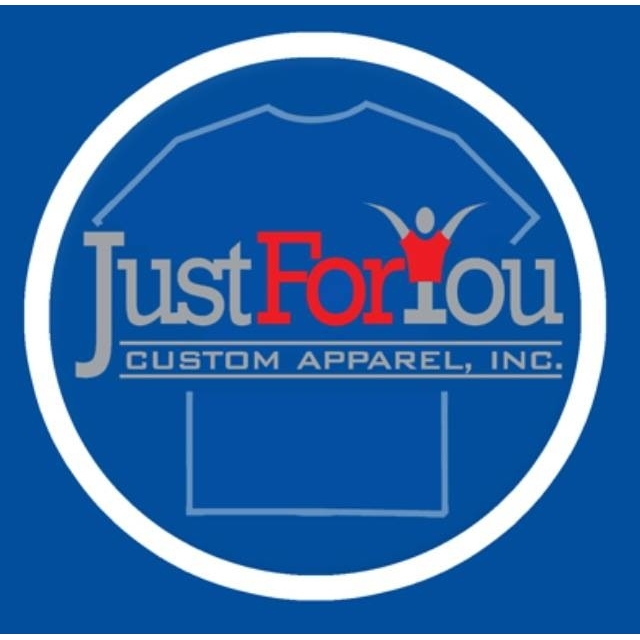 Just For You Custom Apparel, Inc.