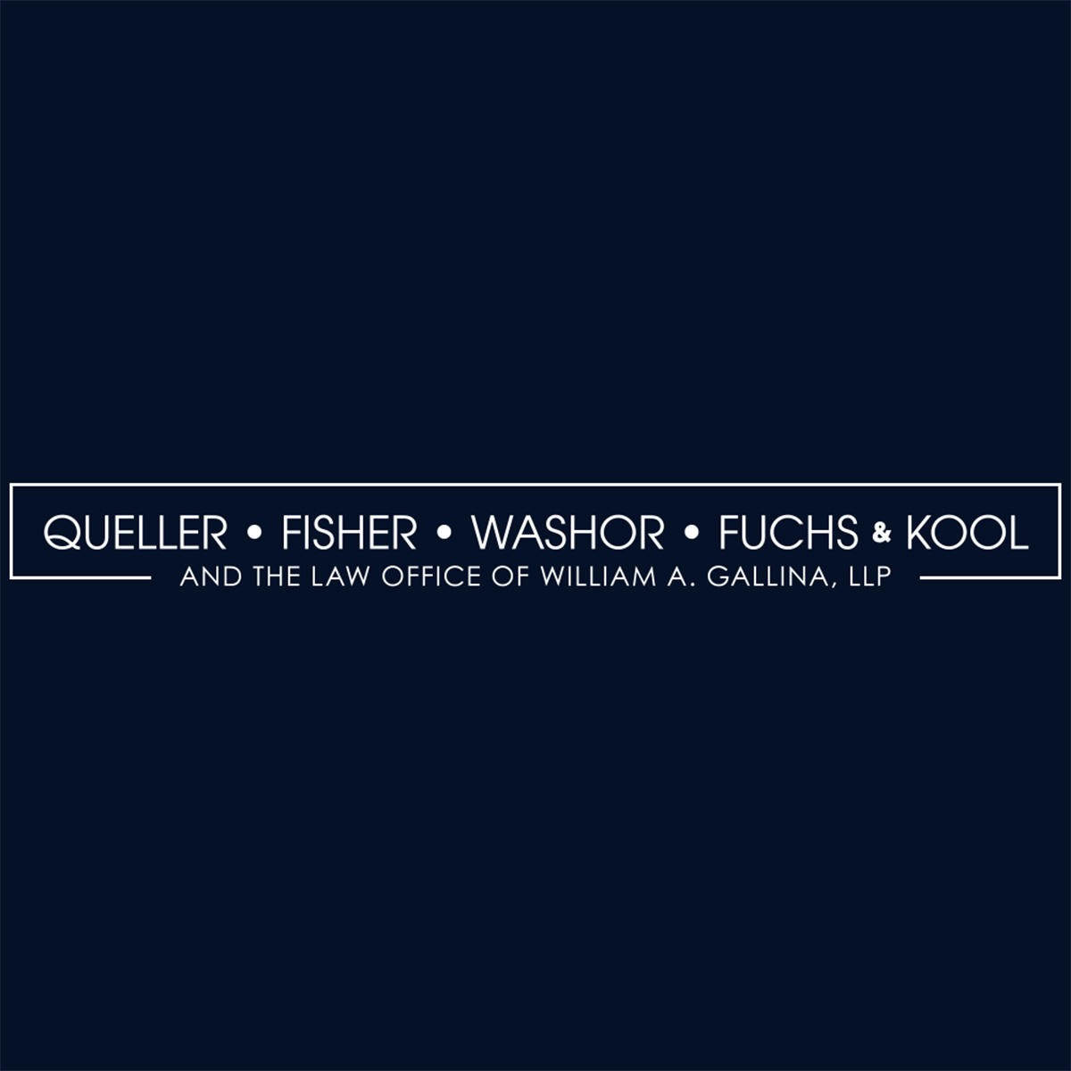 Queller, Fisher, Washor, Fuchs & Kool And The Law Office Of William A. Gallina, LLP