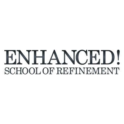 Enhanced! School of Refinement