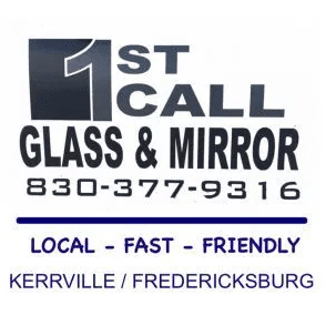1st Call Glass & Mirror - Kerrville, TX - Auto Glass & Windshield Repair