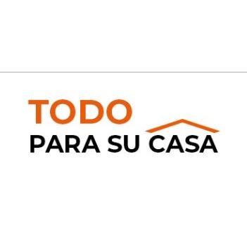TODO PARA SU CASA