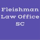 Fleishman Law Office SC