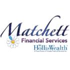 Matchett Financial Services - HollisWealth