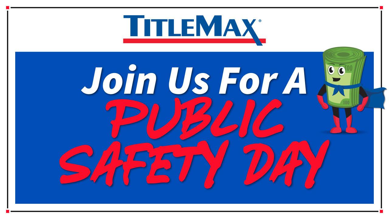 Public Safety Day at TitleMax O'Fallon, MO