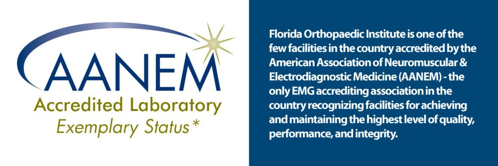 Florida Orthopaedic Institute Accredited by the American Association of Neuromuscular & Electrodiagnostic Medicine
