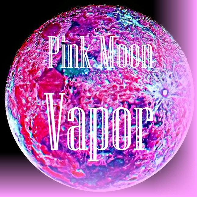 Pink Moon Vapor