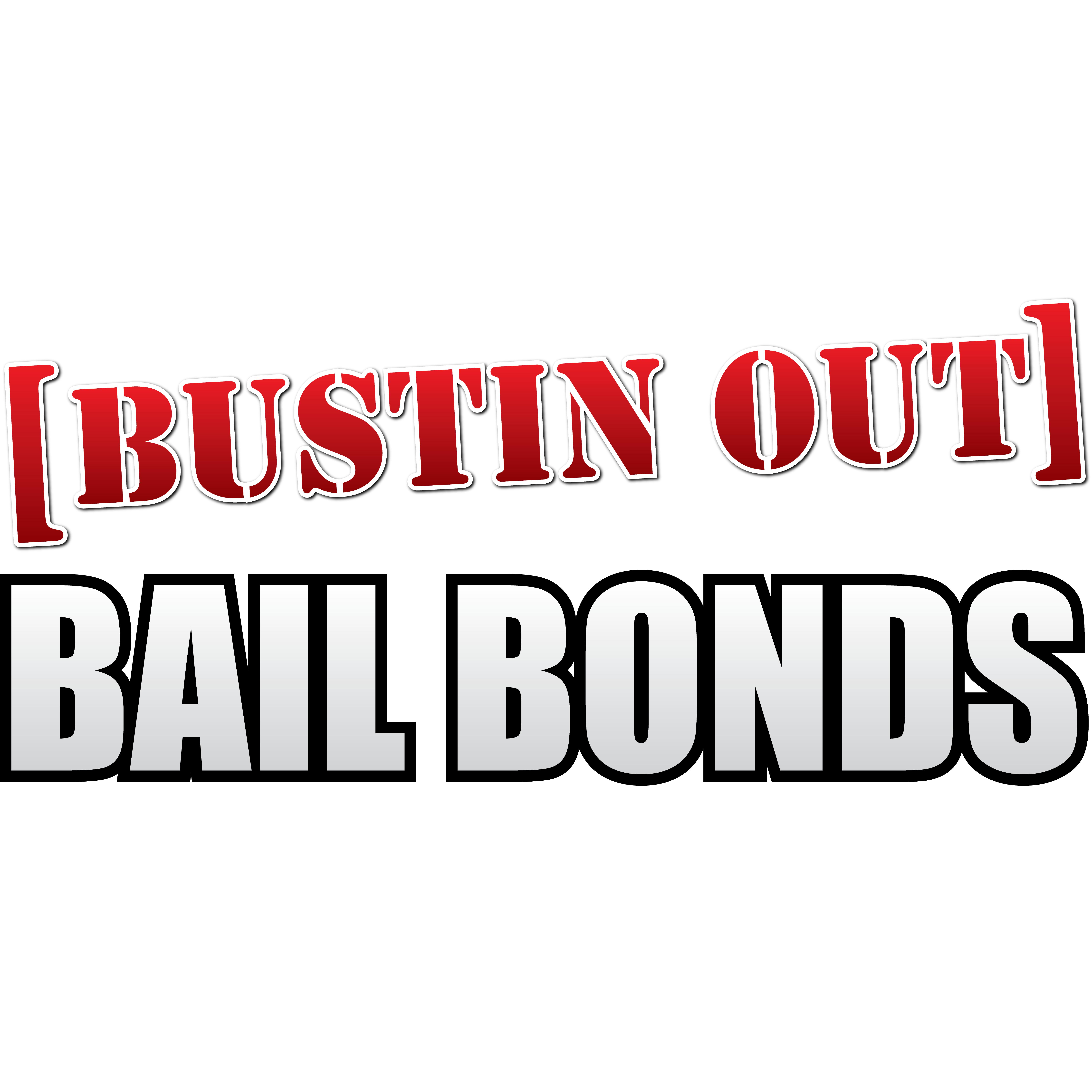 Bustin Out Bail Bonds