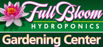 Full Bloom Hydroponics Gardening Center