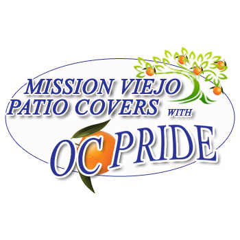 Patio Covers Mission Viejo With Pride