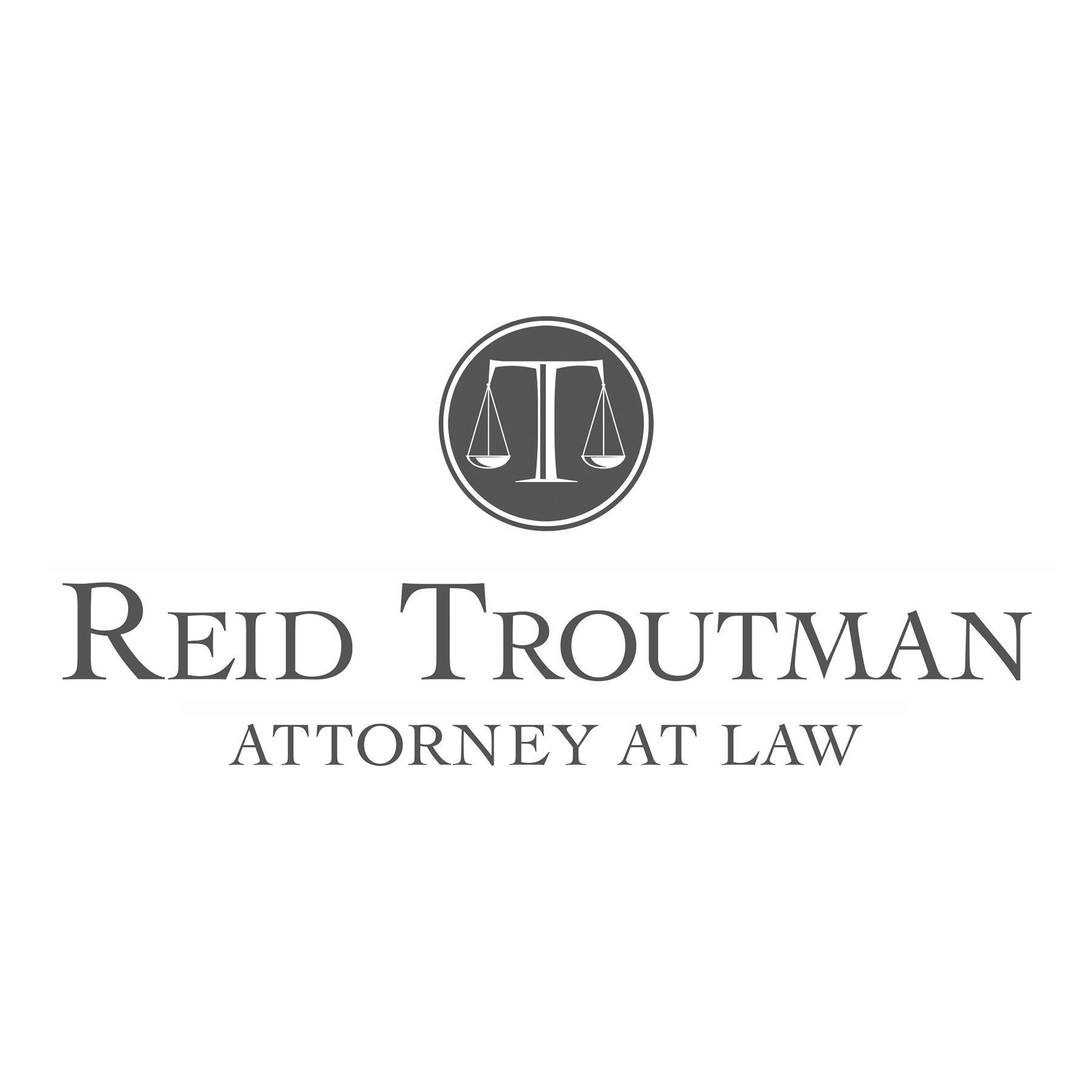 Reid Troutman Attorney At Law