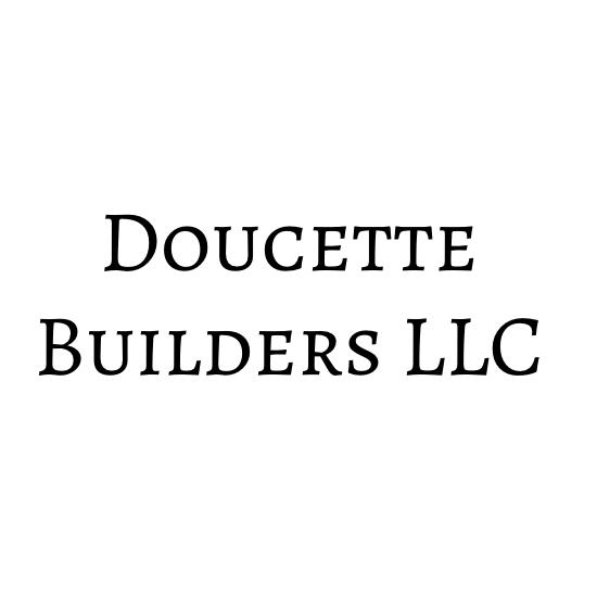 Doucette Builders Llc