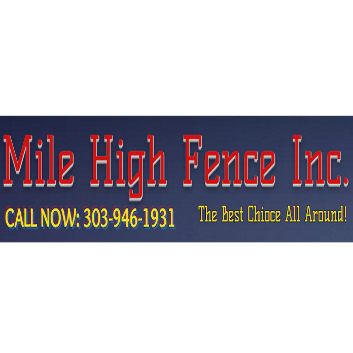 Mile High Fence Inc