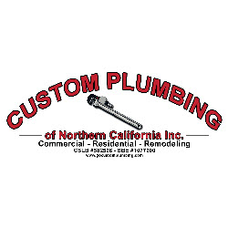 Custom Plumbing of Northern California, Inc. - Santa Rosa, CA - Plumbers & Sewer Repair