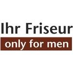 Kundenlogo Ihr Friseur - Only for men