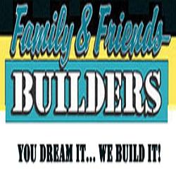Family & Friends Builders, LLC