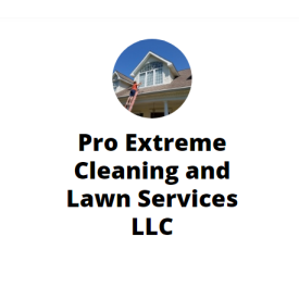 Pro Extreme Cleaning and Lawn Services
