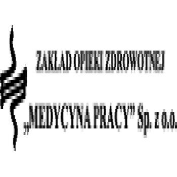 """Zakład Opieki Zdrowotnej """"Medycyna Pracy""""  Sp.z o.o."""