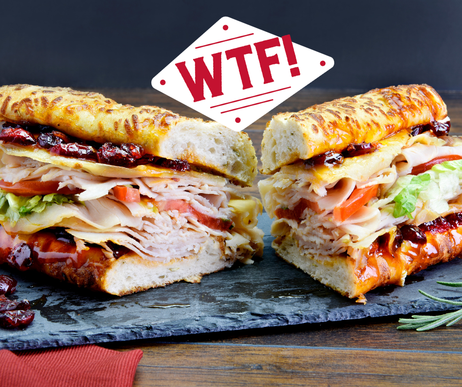 The new Winter Turkey Feast (WTF). The sandwich 2020 needed, the flavors you crave. Get your oven-roasted turkey, melty provolone, tart Ocean Spray craisins, tangy honey-french dressing, crisp lettuce