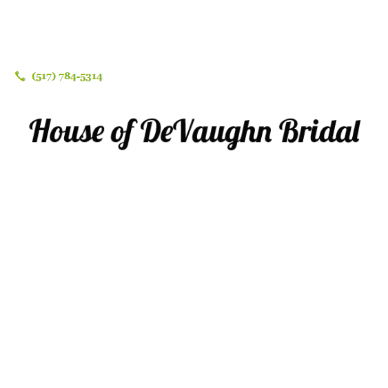 House of DeVaughn Bridal - Jackson, MI 49201 - (517)784-5314 | ShowMeLocal.com