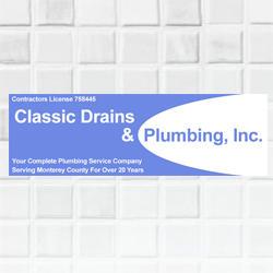Classic Drains & Plumbing Inc - Salinas, CA 93901 - (831)442-9763 | ShowMeLocal.com