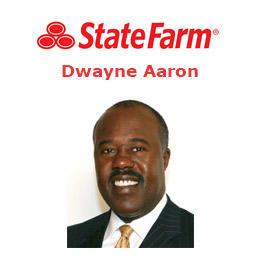 Dwayne Aaron - State Farm Insurance Agent