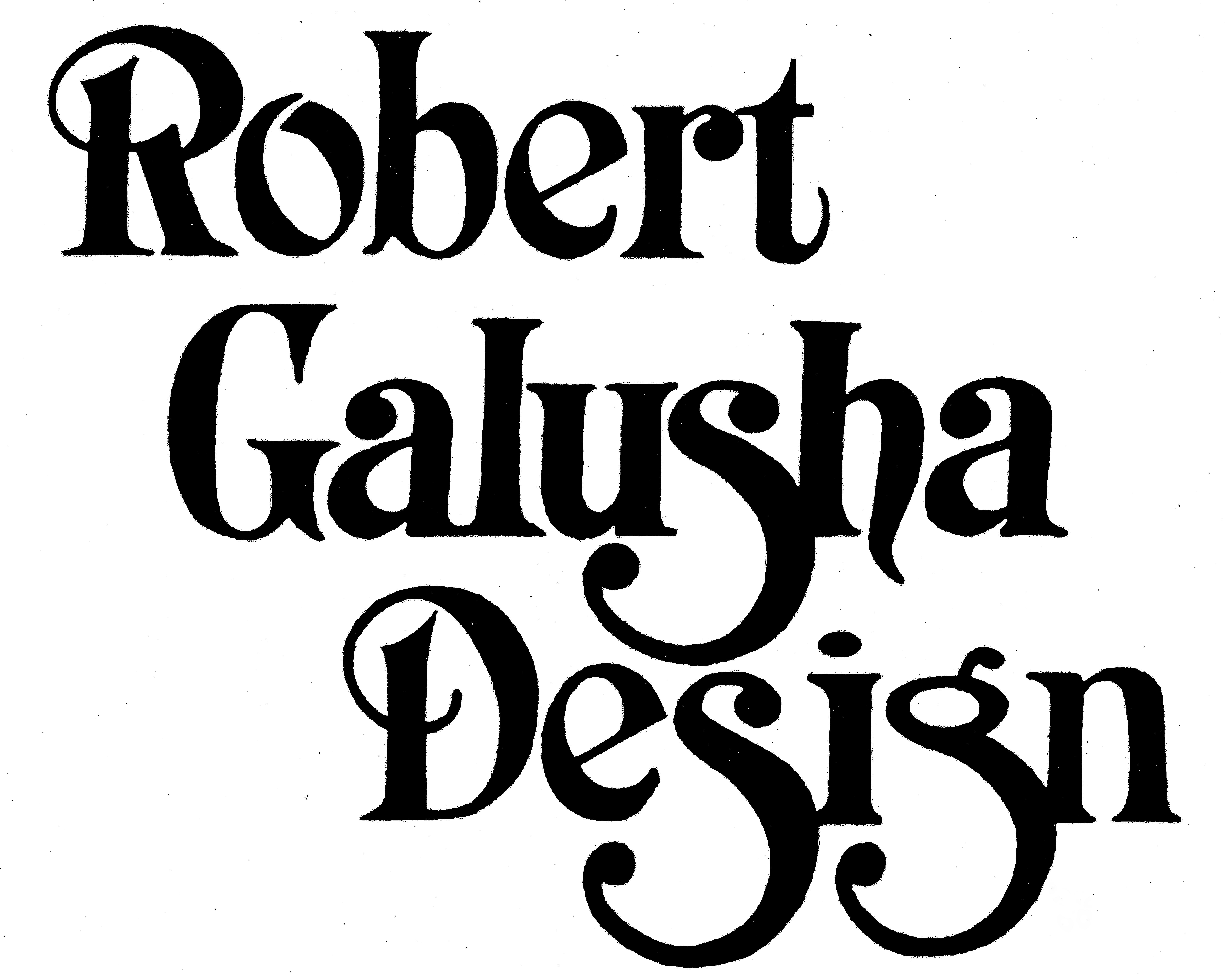 Robert Galusha Design