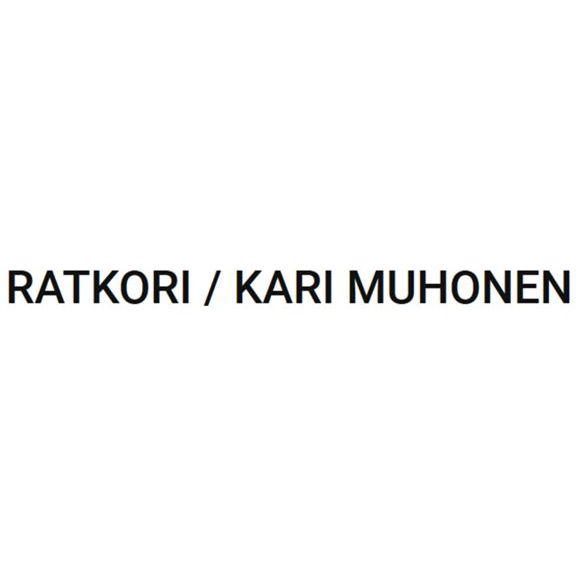 Ratkori / Kari Muhonen