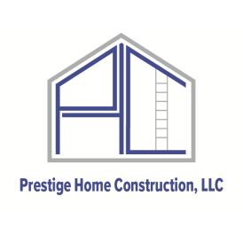 Prestige Home Construction, LLC