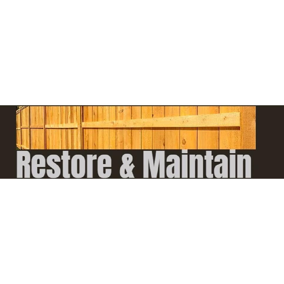 Restore & Maintain