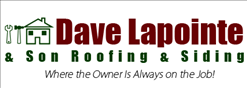 Dave Lapointe & Son Roofing & Siding