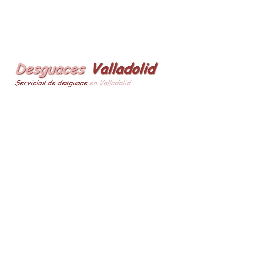 Desguaces Valladolid